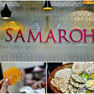 Samaroh - A Vegetarian Restaurant - A Review