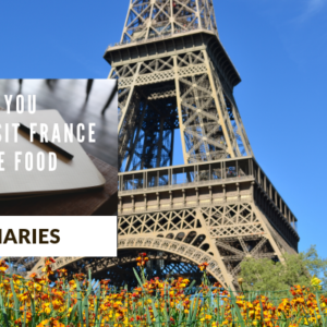 5 reasons you should visit France if you love Food and Travel