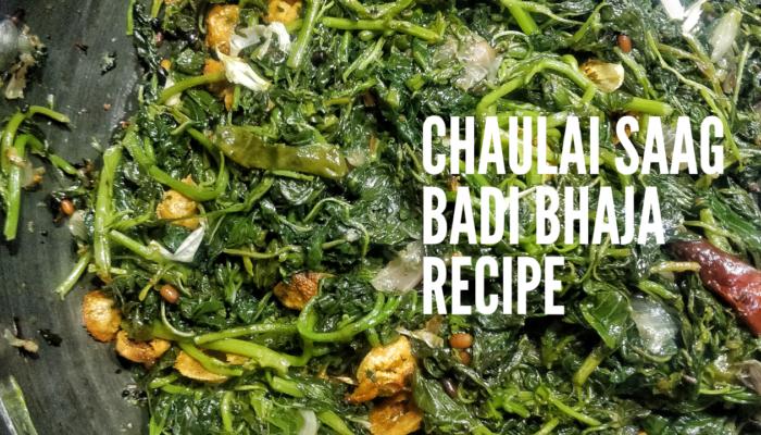Chaulai Saag Badi Bhaja